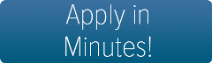Apply in Minutes