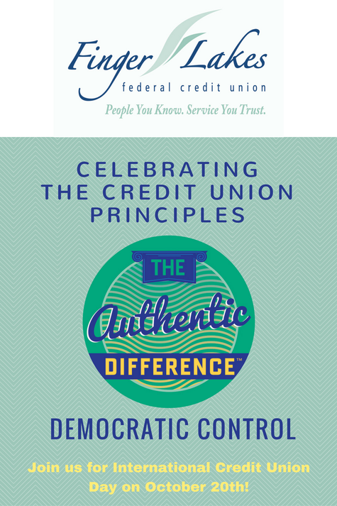 Finger Lakes FCU - Celebrating the CU principles. Democratic Control. Join us for international CU day on Oct. 20th.